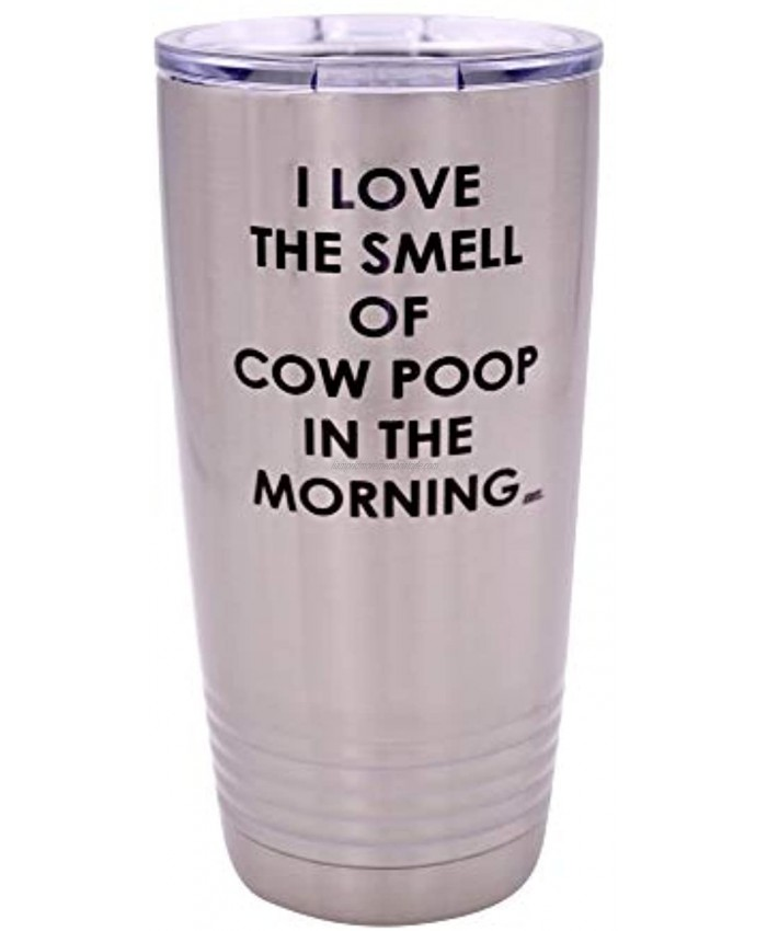 Funny Farmer I Love the Smell of Cow Poop In The Morning Large 20 Ounce Travel Tumbler Mug Cup w Lid Sarcastic Country Farming Gift