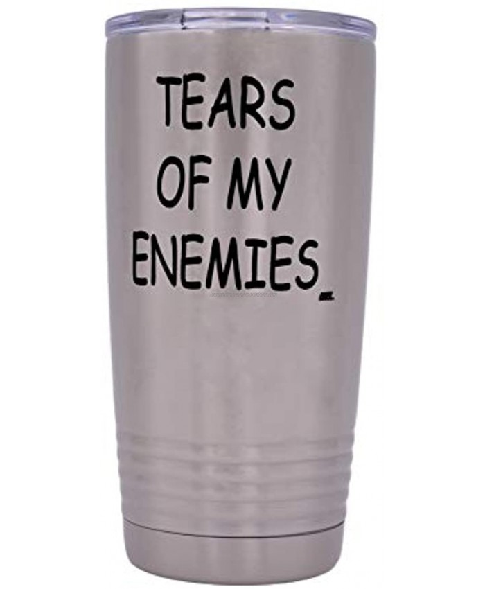 Funny Sarcastic Office Work 20 Oz. Travel Tumbler Mug Cup w Lid Vacuum Insulated Hot or Cold Tears of My Enemies